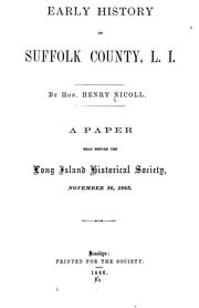 Cover of: Early history of Suffolk County, L.I. | Henry Nicoll