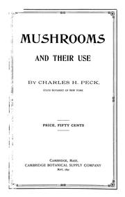 Cover of: Mushrooms and their use | Charles H. Peck