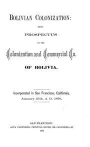 Cover of: Bolivian colonization | Colonization and Commercial Company of Bolivia.