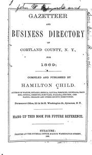 Cover of: Gazetteer and business directory of Cortland County, New York, for 1869