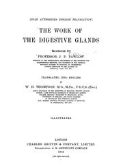 Cover of: The work of the digestive glands | Ivan Petrovich Pavlov