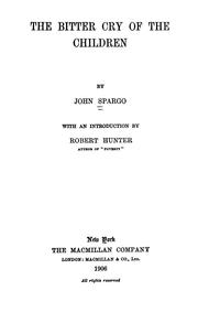 Cover of: The bitter cry of the children | Spargo, John