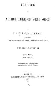 Cover of: The life of Arthur Duke of Wellington