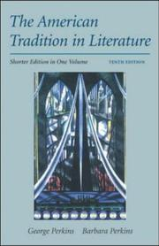 Cover of: The American Tradition In Literature,  Shorter | George Perkins