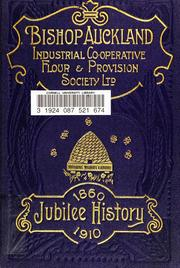 History of the Bishop Auckland Industrial Co-operative Flour and Provision Society Ltd