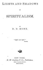 Cover of: Lights and shadows of spiritualism