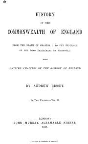 Cover of: Omitted chapters of the history of England from the death of Charles I to the battle of Dunbar. | Andrew Bisset