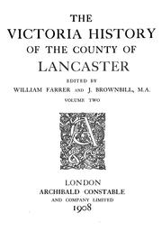 Cover of: The Victoria history of the county of Lancaster | ed. by William Farrer and J. Brownbill.