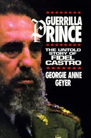 Cover of: Guerrilla prince | Georgie Anne Geyer