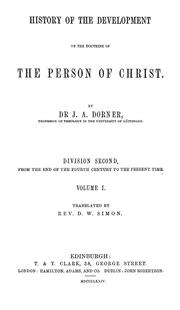 Cover of: History of the development of the doctrine of the person of Christ