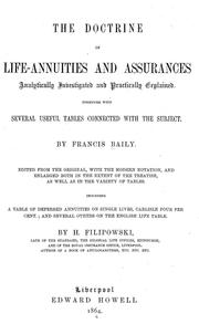 Cover of: The doctrine of life-annuities and assurances, analytically investigated and practically explained | Francis Baily