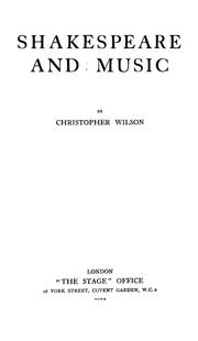 Cover of: Shakespeare and music | Wilson, Christopher