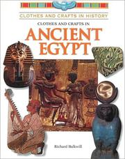 Cover of: Clothes and Crafts in Ancient Egypt (Clothes and Crafts in History) | Richard Balkwill