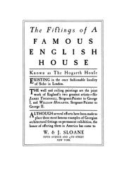 Cover of: The fittings of a famous English house known as the Hogarth House | W. & J. Sloane