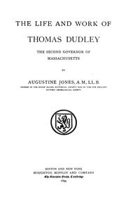 Cover of: The life and work of Thomas Dudley | Jones, Augustine