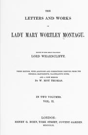 Cover of: The letters and works of Lady Mary Wortley Montagu | Montagu, Mary Wortley Lady