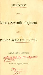 Cover of: History of the Ninety-seventh Regiment of Indiana Volunteer Infantry |