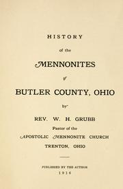 Cover of: History of the Mennonites of Butler County, Ohio