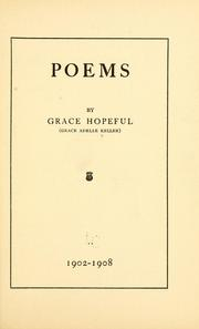 Cover of: Poems by Grace Hopeful ... | Grace A Heller