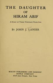 Cover of: The daughter of Hiram Abif | John J. Lanier