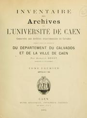 Cover of: Inventaire des Archives de l'Université de Caen. by Archives départementales du Calvados