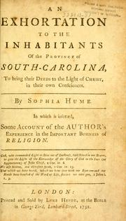 Cover of: An exhortation to the inhabitants of the province of South-Carolina | Sophia Hume