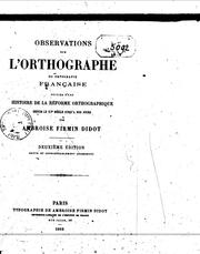 Observations sur l'orthographe ou ortografie française by Ambroise Firmin Didot