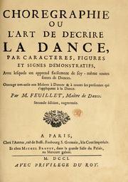 Choregraphie, ou, L'art de décrire la dance, par caracteres, figures, et signes démonstratifs