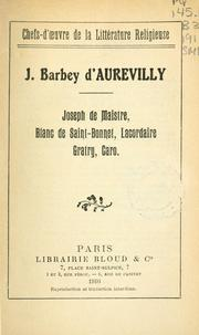 Cover of: Joseph de Maistre, Blanc de Saint-Bonnet, Lacordaire, Gratry, Caro