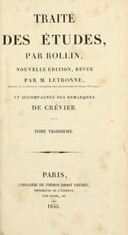 Cover of: Traité des études by Charles Rollin