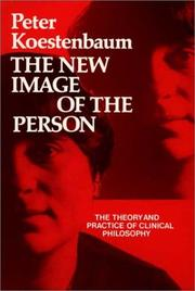 Cover of: The new image of the person | Peter Koestenbaum