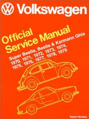 Cover of: Volkswagen Beetle, Super Beetle, Karmann Ghia official service manual | Volkswagen of America, inc.