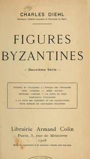 Cover of: Figures byzantines. -- by Charles Diehl