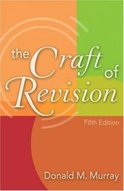 Cover of: craft of revision | Donald Morison Murray