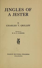 Cover of: Jingles of a jester | Charles Trumbull Grilley