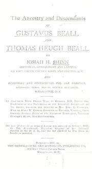 Cover of: The ancestry and descendants of Gustavus Beall and Thomas Heugh Beall