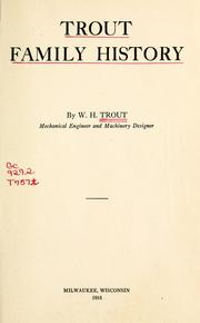 Cover of: Trout family history | W. H. Trout