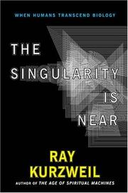 Cover of: The Singularity Is Near | Ray Kurzweil