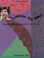 Cover of: Listen to me! | Barbara H. Foley