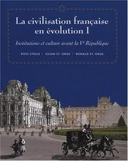 Cover of: La civilisation française en evolution I | Ronald St.Onge