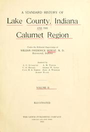 Cover of: A standard history of Lake County, Indiana, and the Calumet region | William Frederick Howat