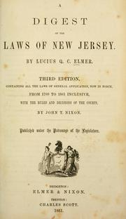 Cover of: A digest of the laws of New Jersey | Lucius Q. C. Elmer