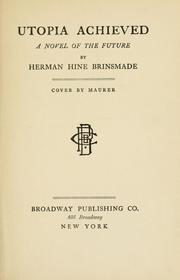 Cover of: Utopia achieved | Herman Hine Brinsmade