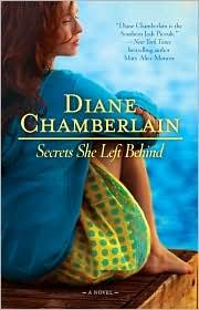 Secrets she left behind by Diane Chamberlain