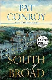 Cover of: South of Broad | Pat Conroy