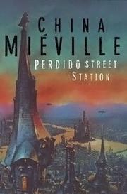 Cover of: Perdido Street Station