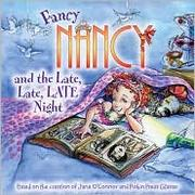 Fancy Nancy and the late, late night