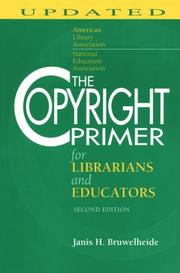 Cover of: The copyright primer for librarians and educators