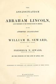 Cover of: The assassination of Abraham Lincoln, late president of the United States of America | United States. Department of State.