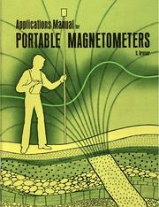 Cover of: Applications manual for portable magnetometers, by Sheldon Breiner |